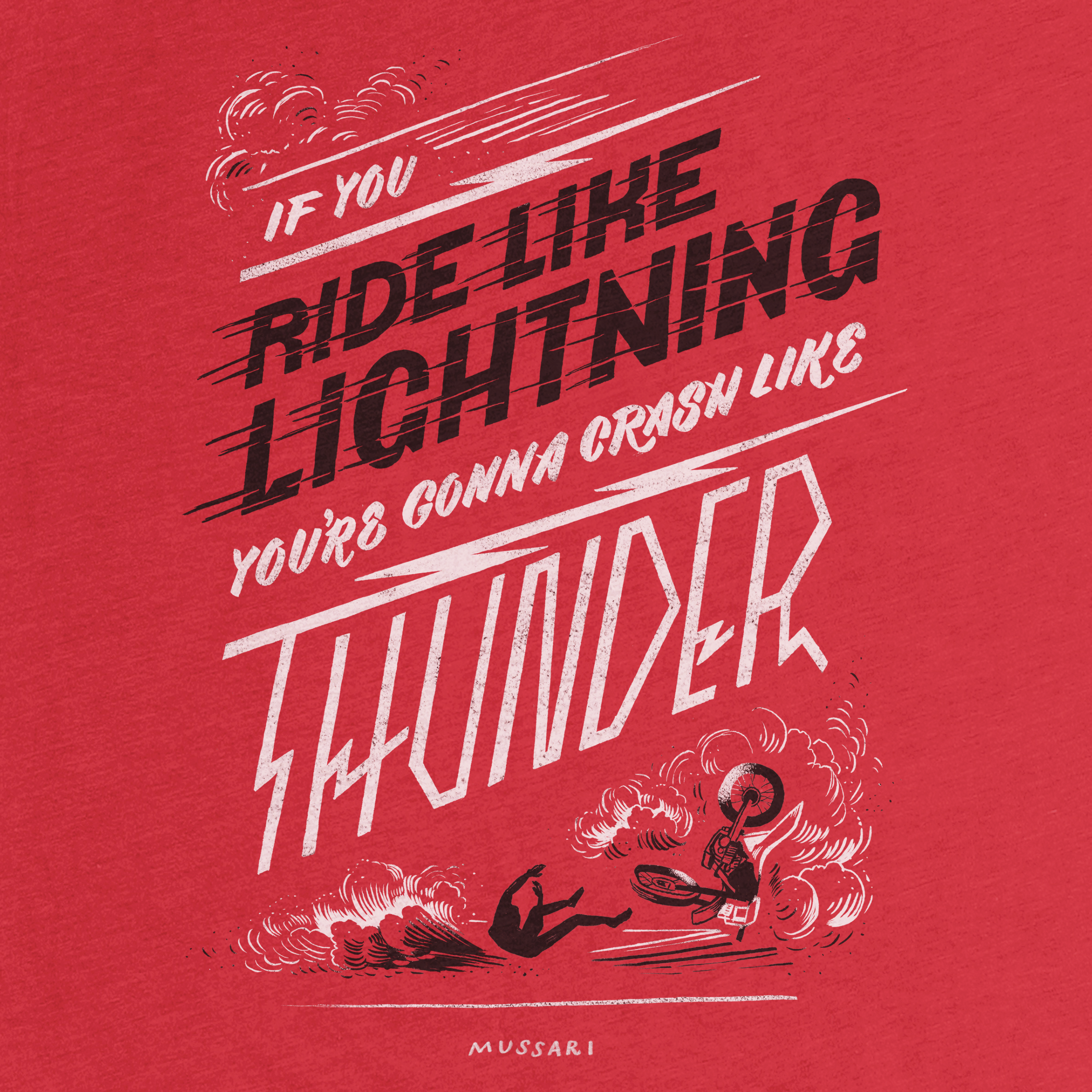 Ride Like Lightning, Crash Like Thunder