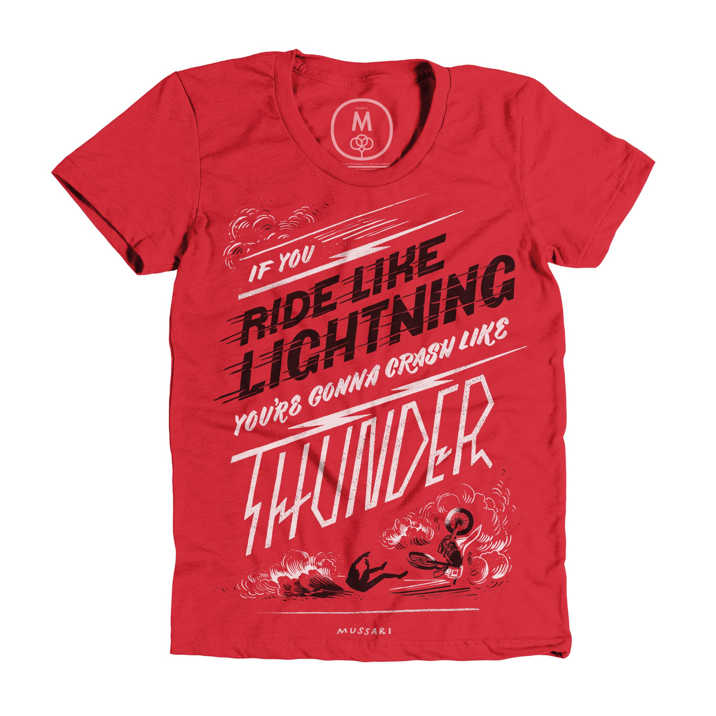 Ride Like Lightning, Crash Like Thunder Red (Women's)