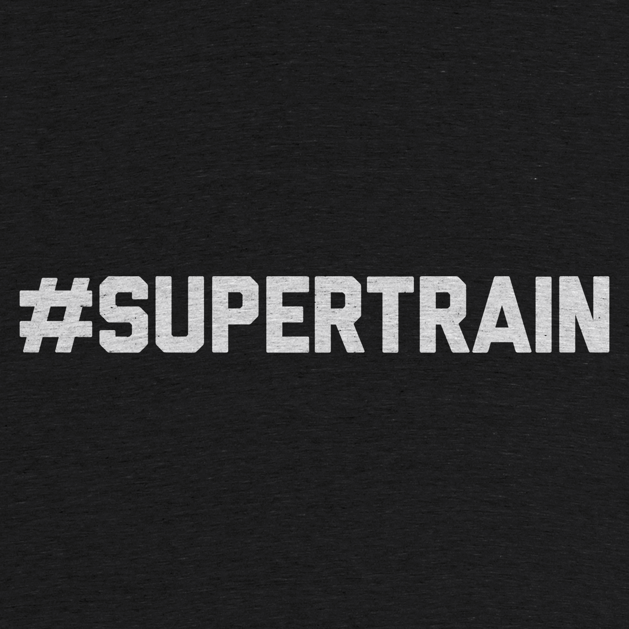 #SUPERTRAIN