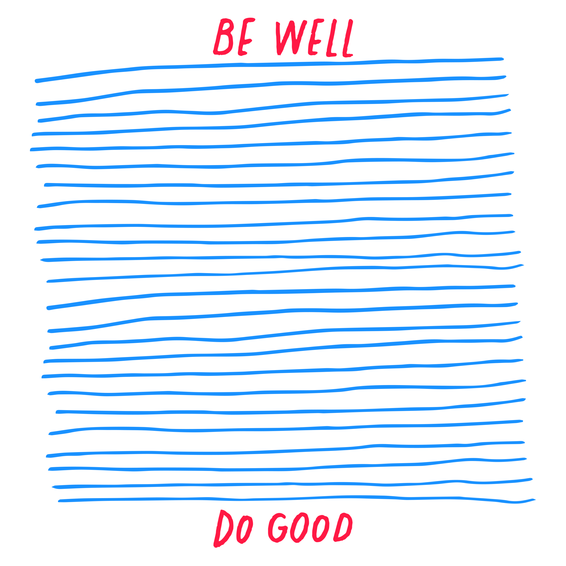 Be Well/Do Good