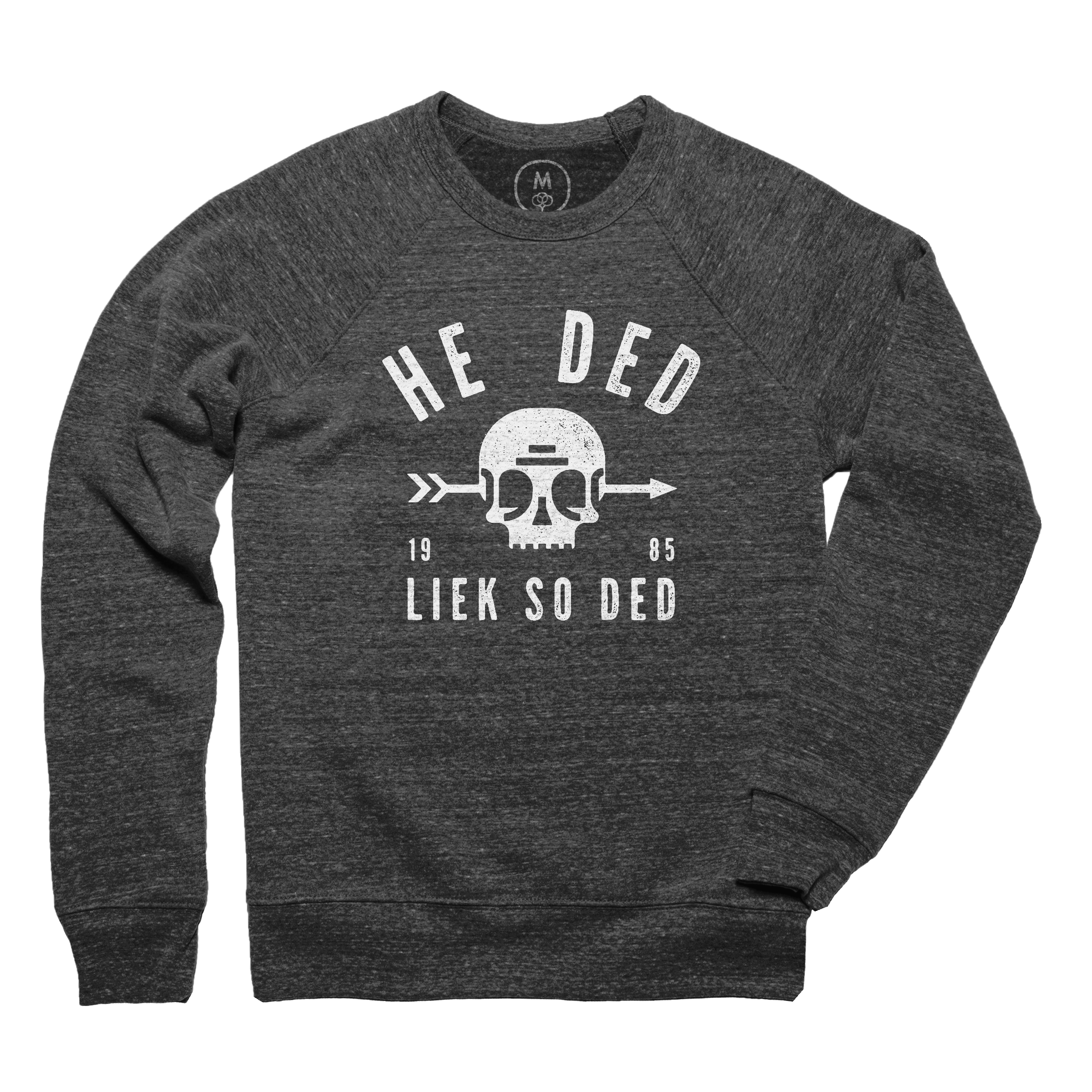 He Ded Pullover Crewneck