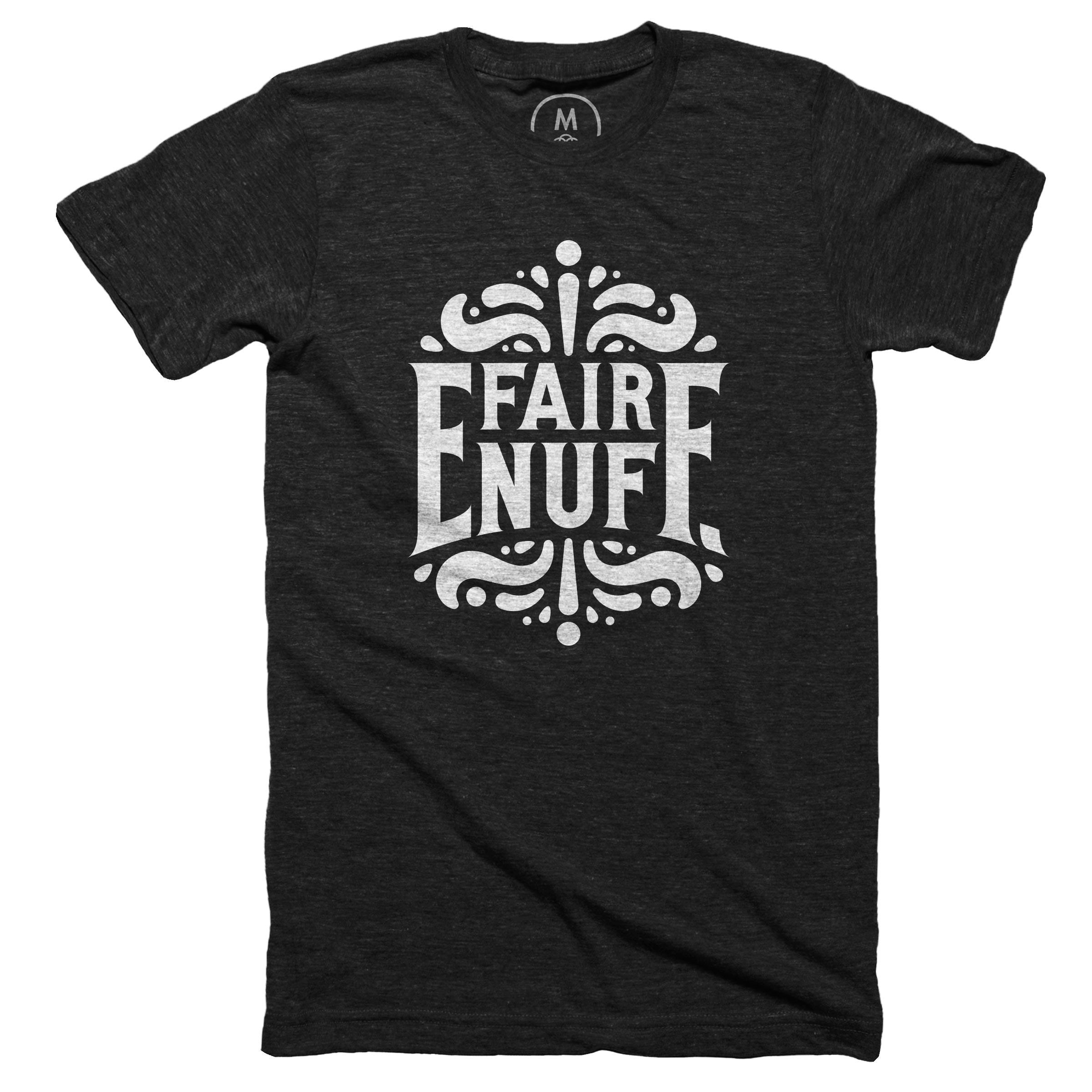 Fair Enuff