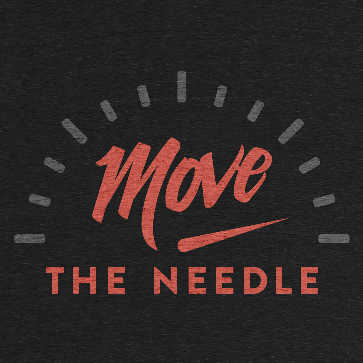 Move The Needle Graphic Tee Tank And Pullover Crewneck