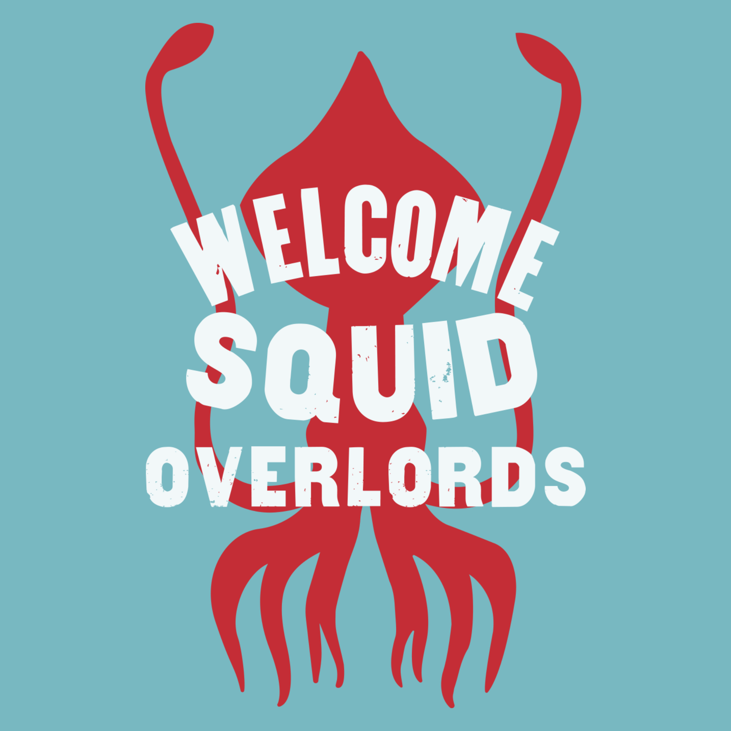 Welcome Squid Overlords