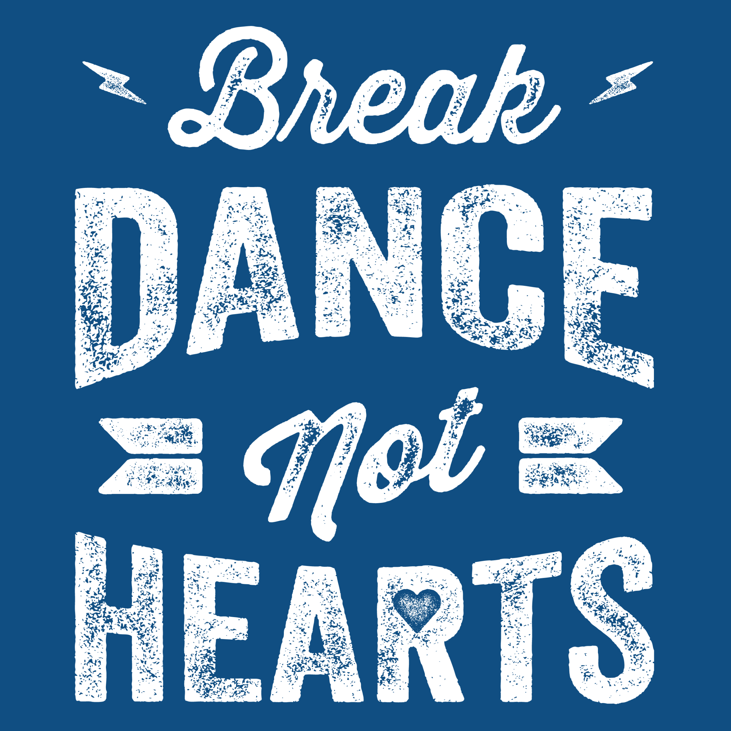Break Dance, Not Hearts