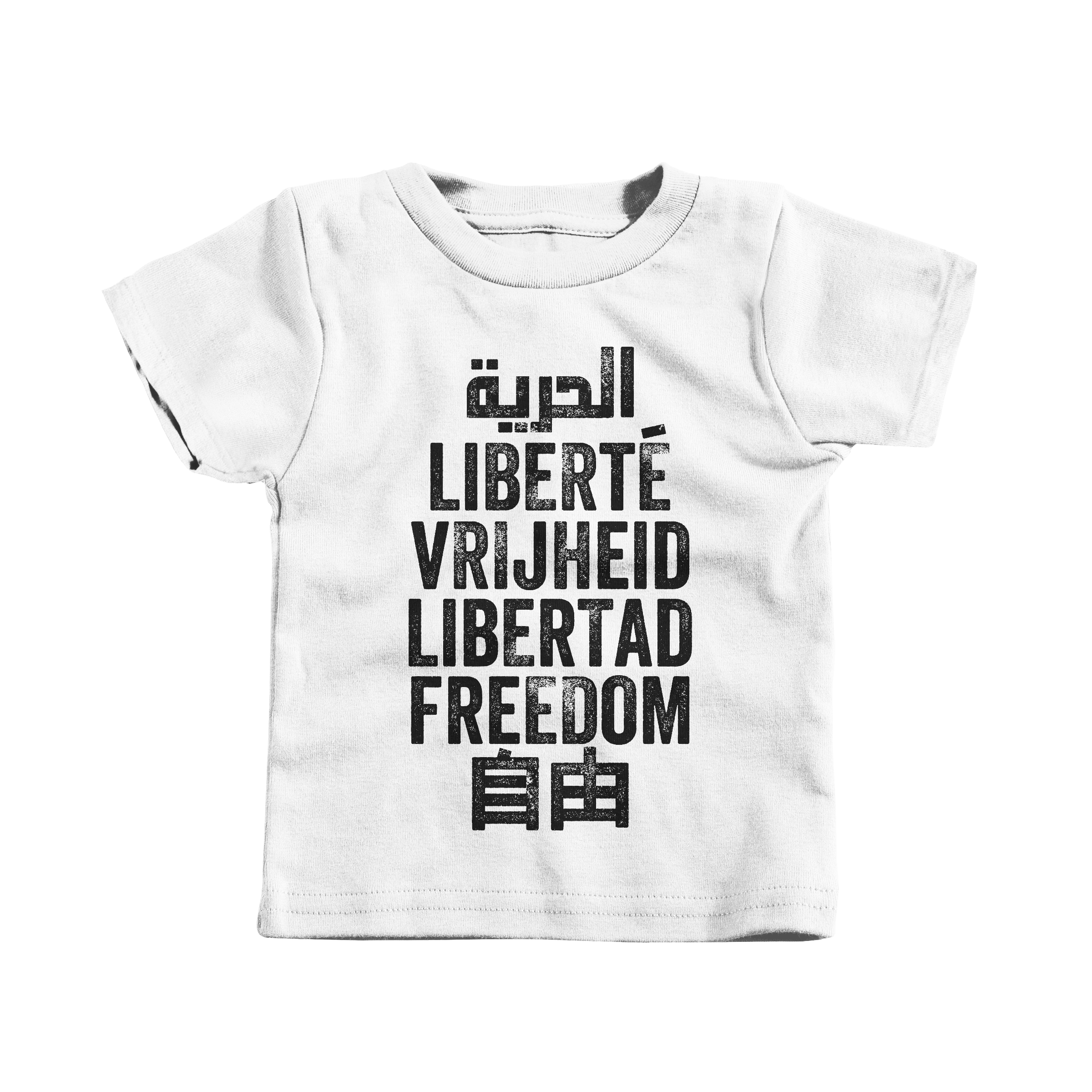 Freedom is a Universal Language White (T-Shirt)