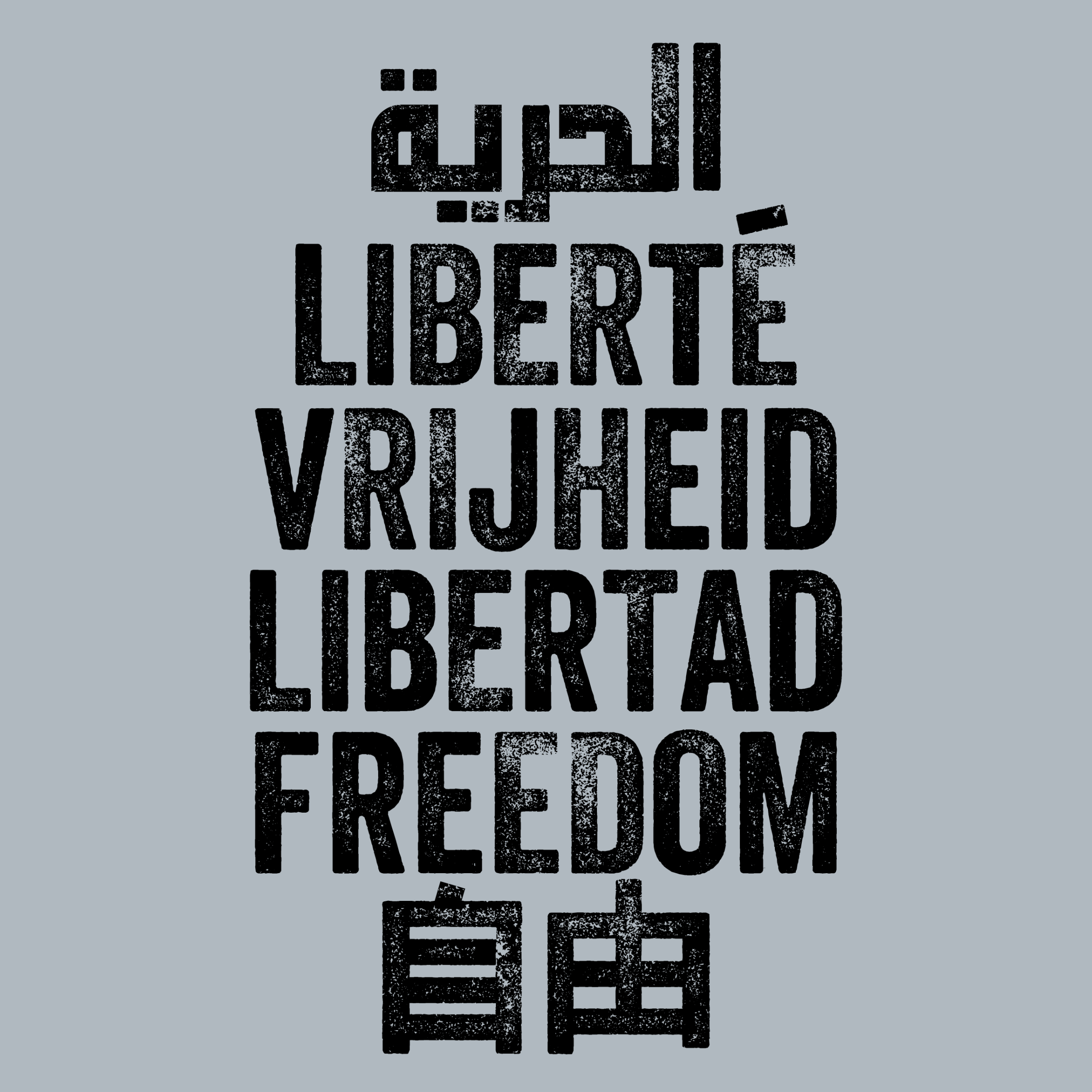 Freedom is a Universal Language Detail