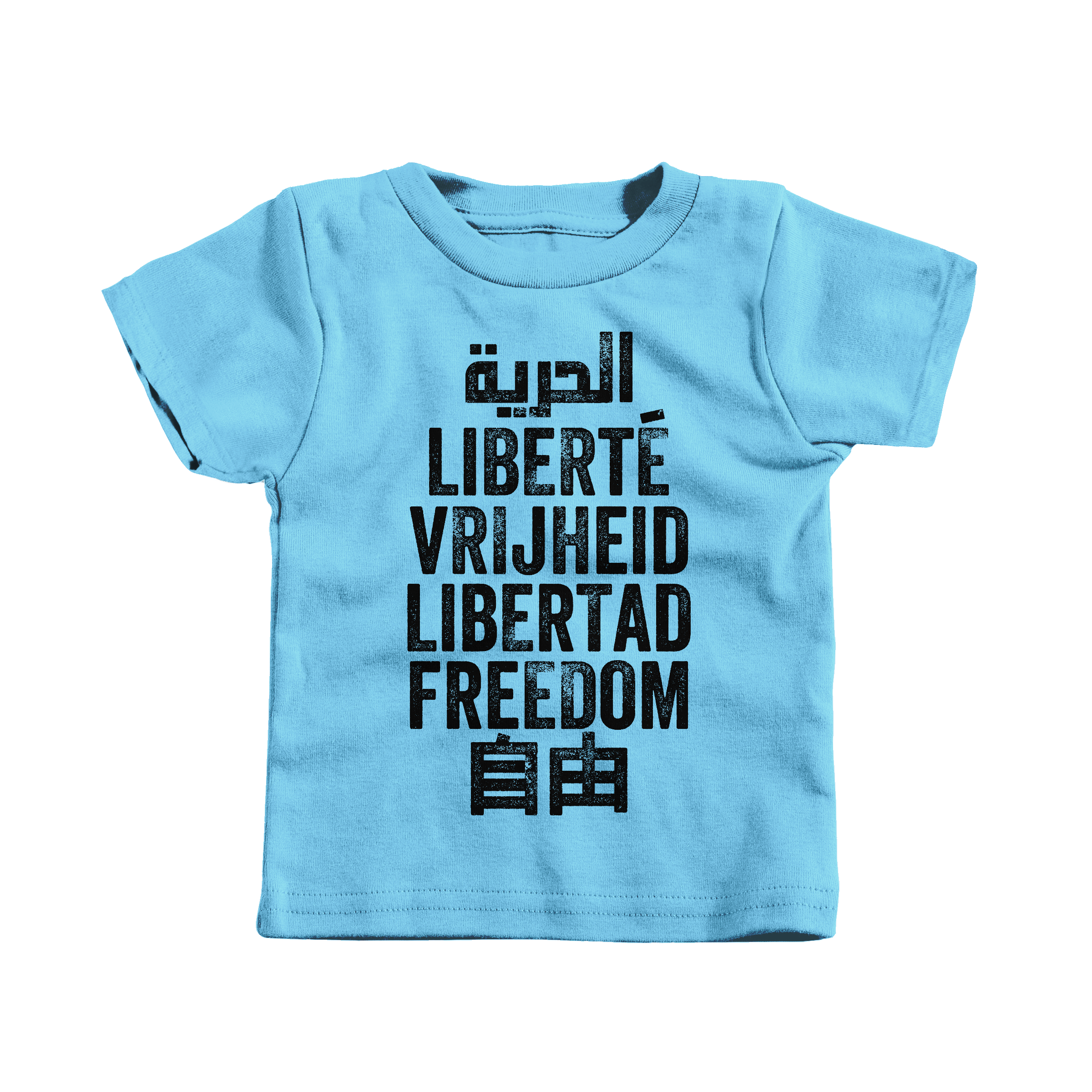 Freedom is a Universal Language Light Blue (T-Shirt)