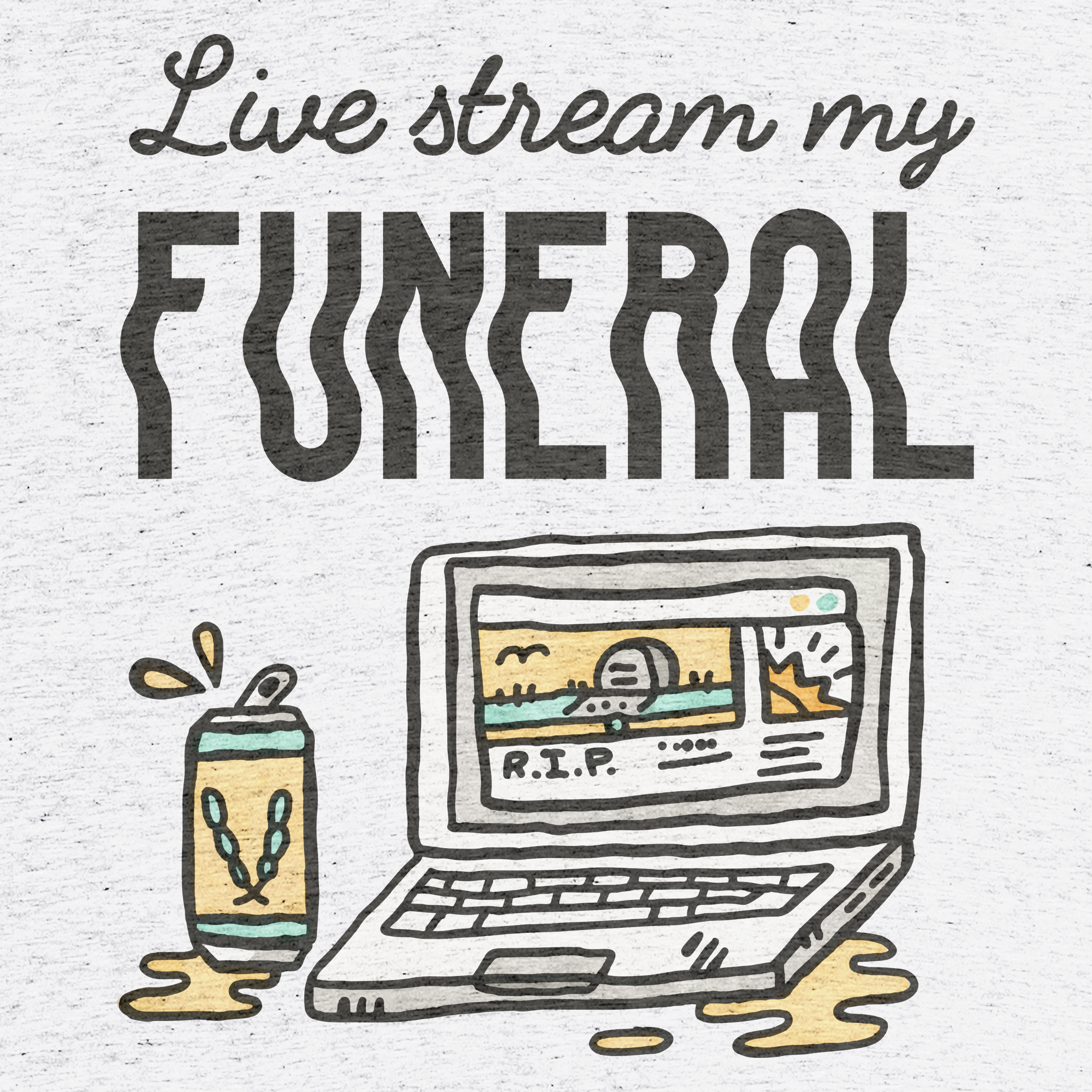 Live Stream My Funeral