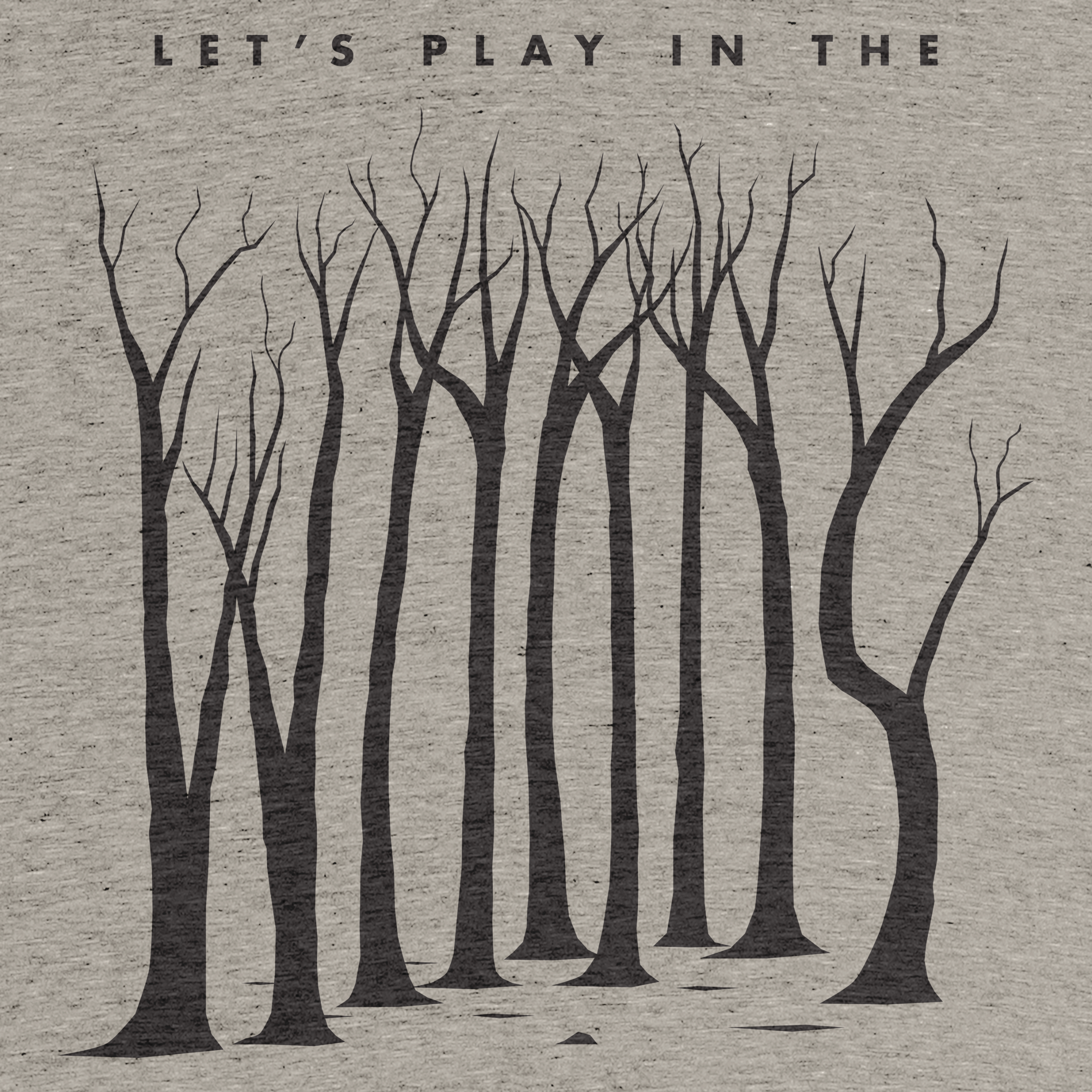 Let's Play in the Woods
