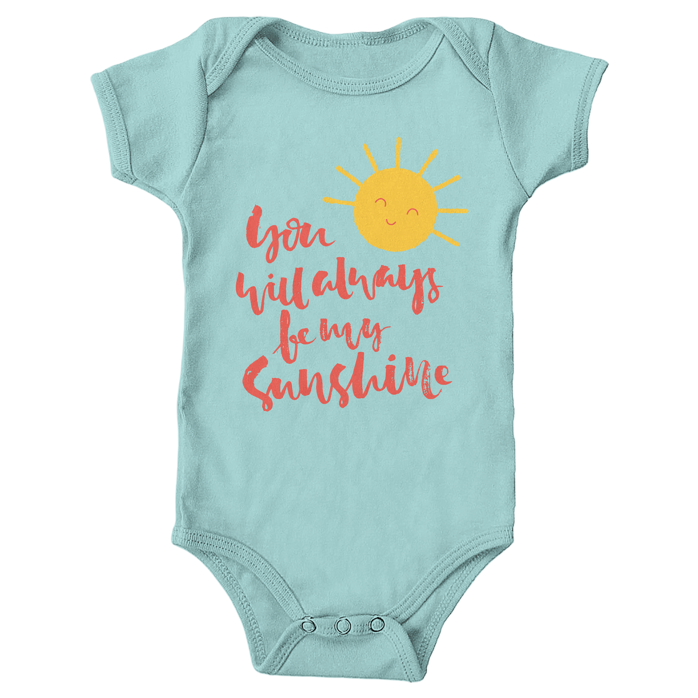 You Will Always Be My Sunshine Chill (Onesie)