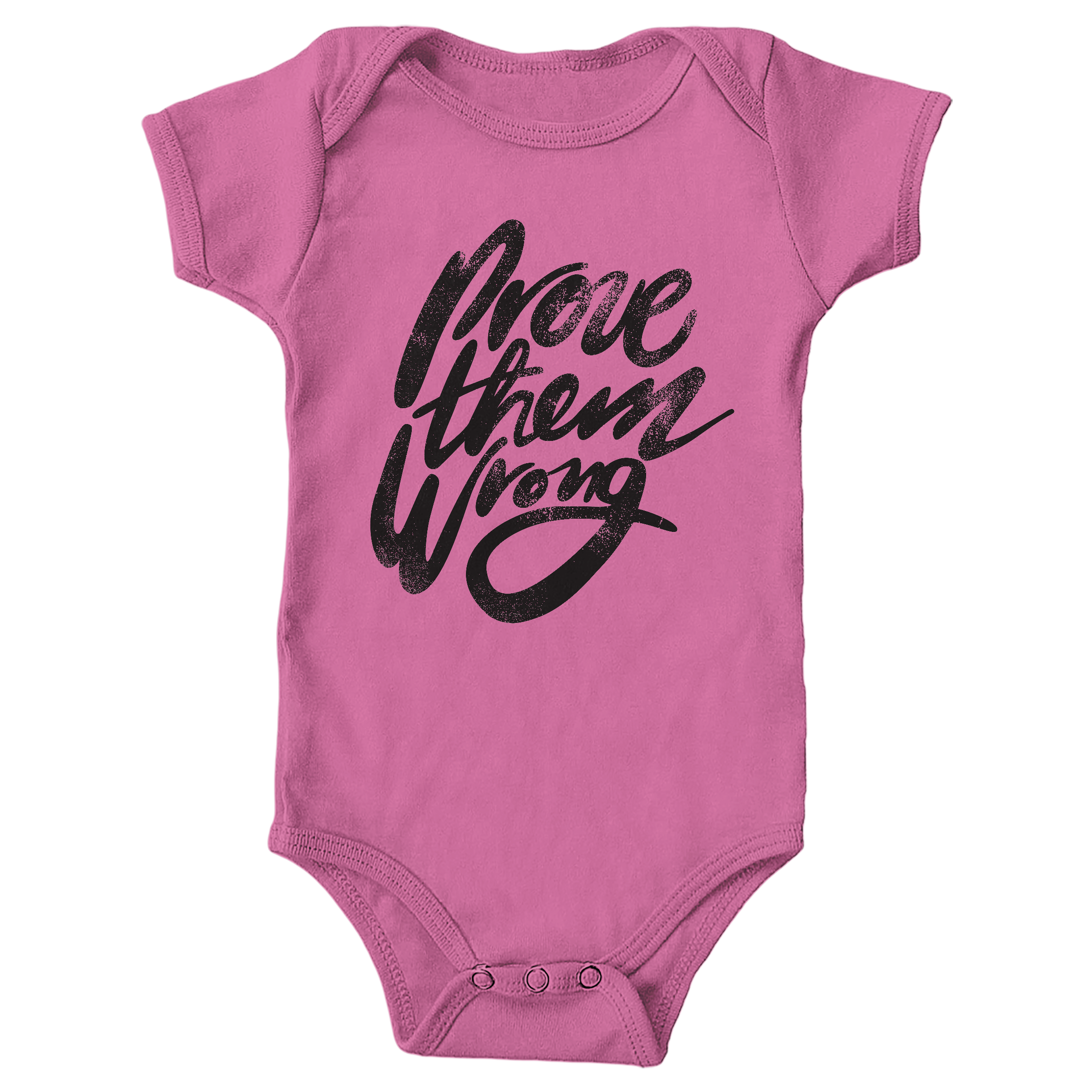 Prove Them Wrong Raspberry (Onesie)