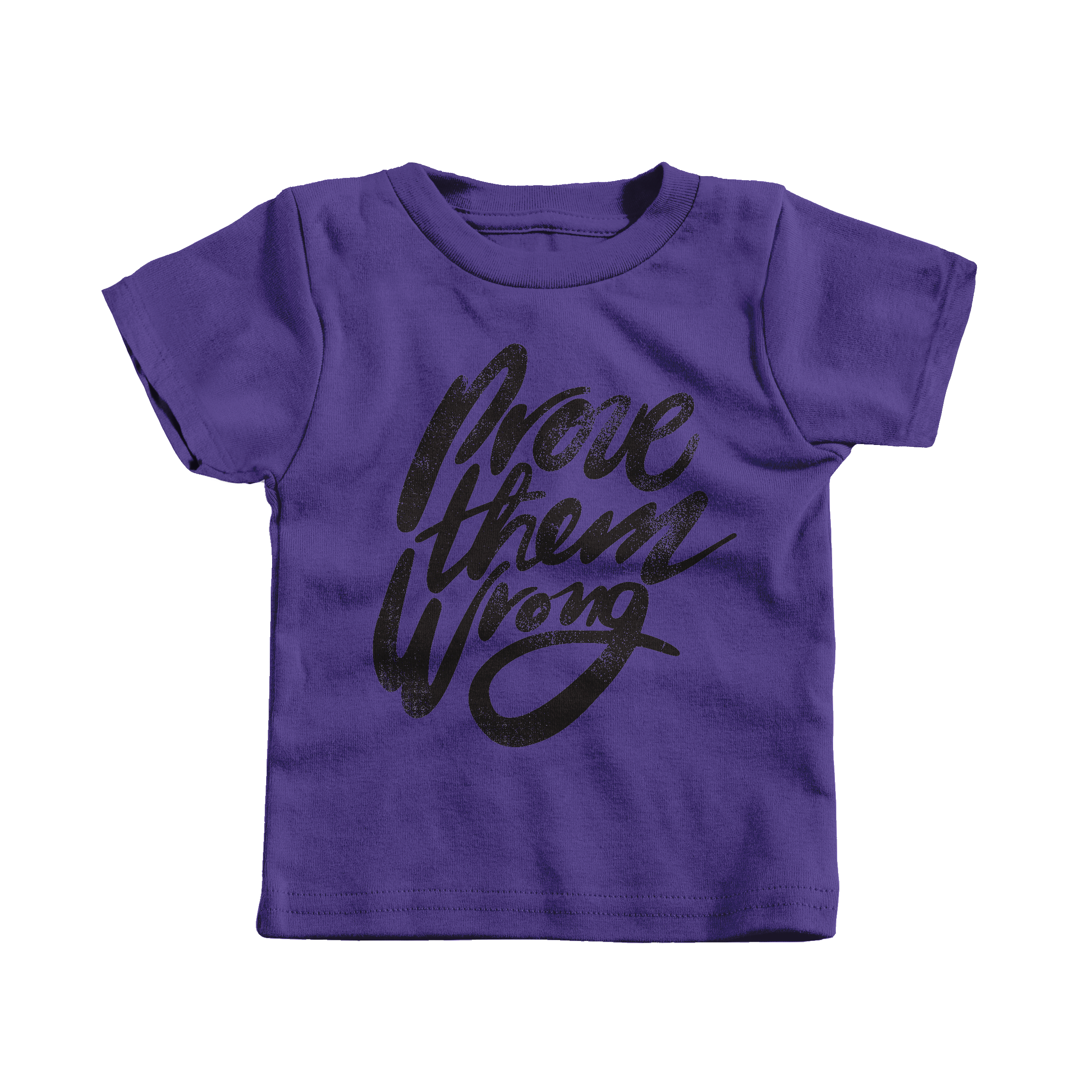 Prove Them Wrong Purple (T-Shirt)