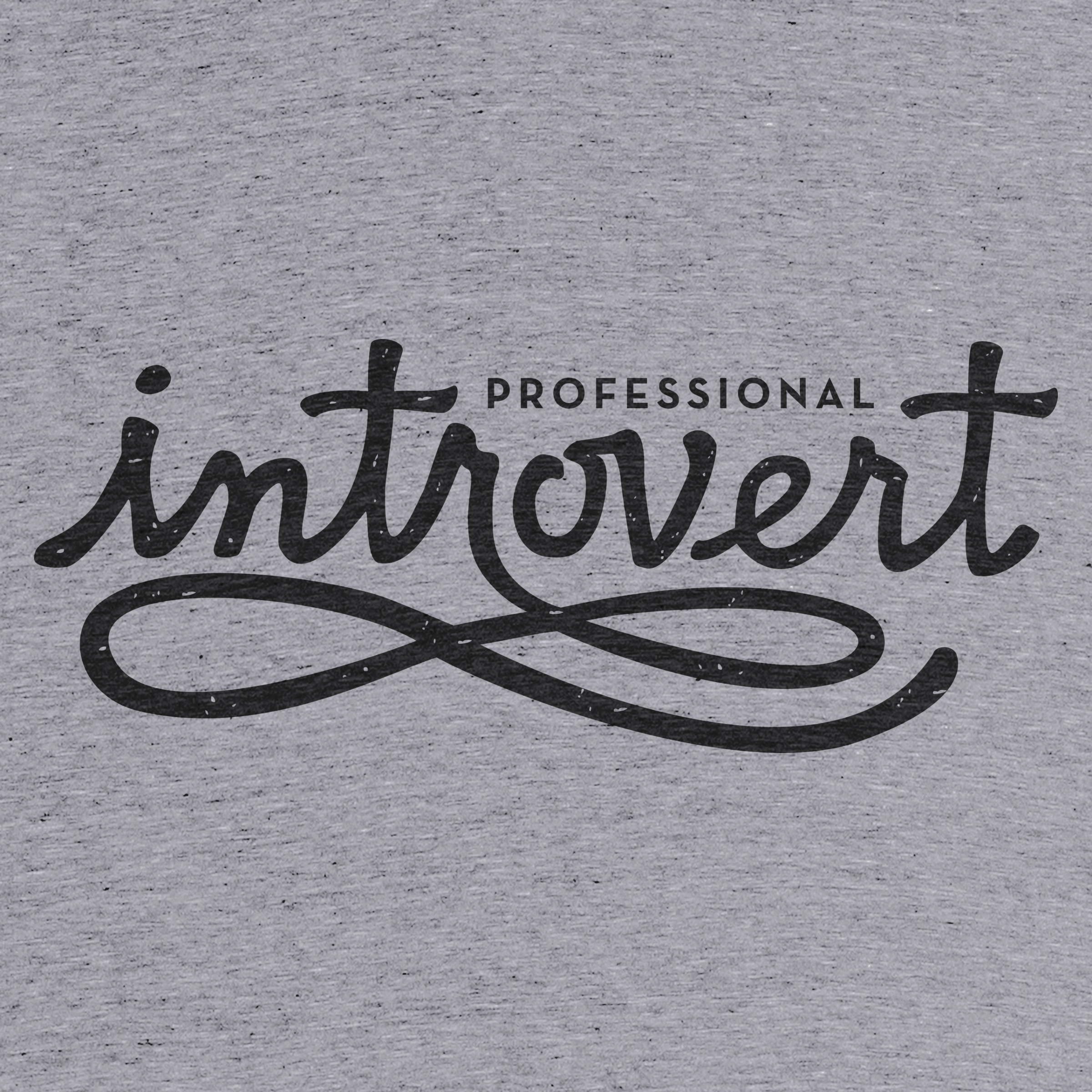 Professional Introvert