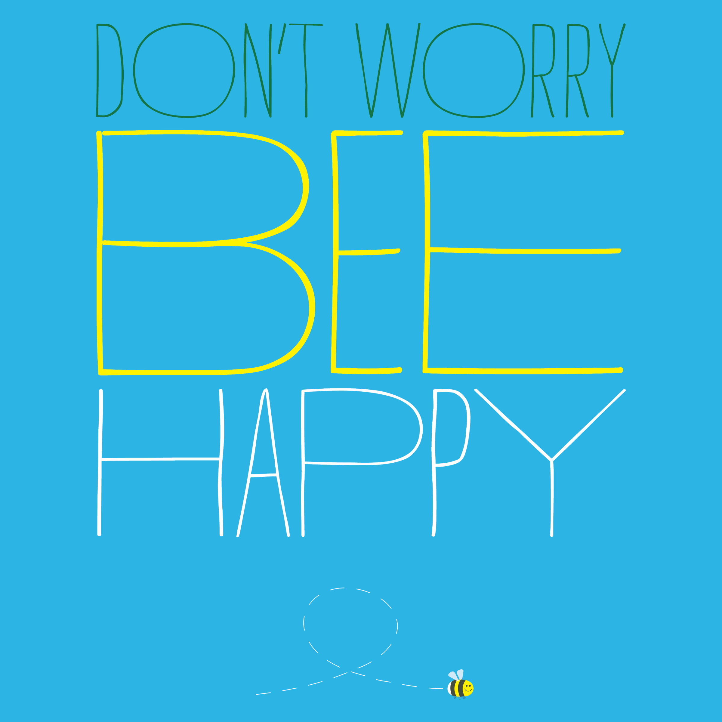Don't Worry, Bee Happy Detail
