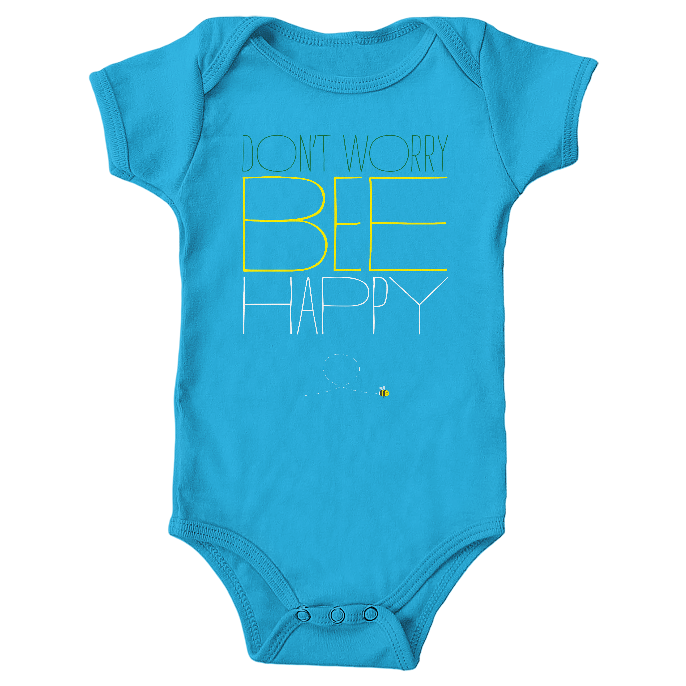Don't Worry, Bee Happy Turquoise (Onesie)