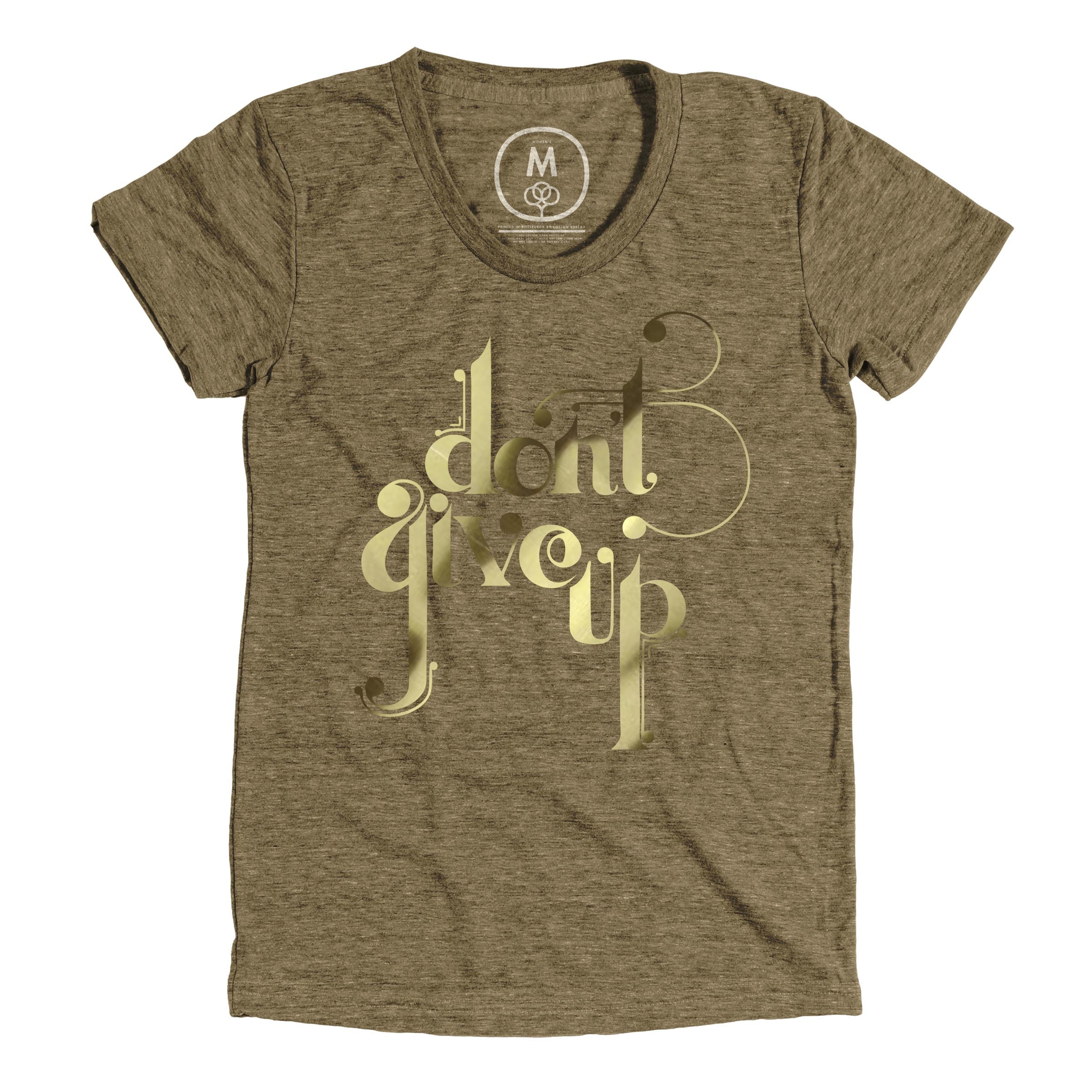 Don't Give Up Military Green (Women's)