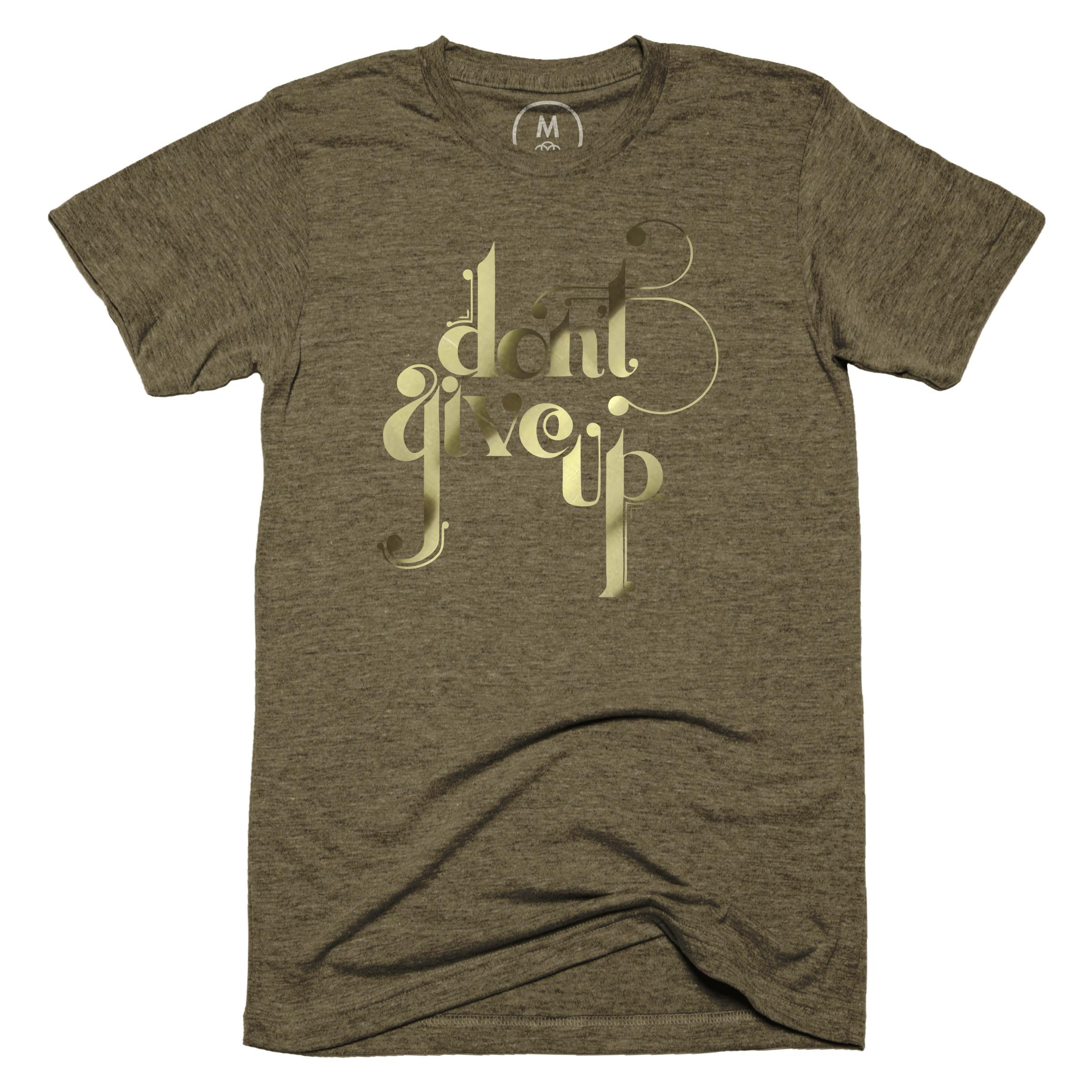 Don't Give Up Military Green (Men's)