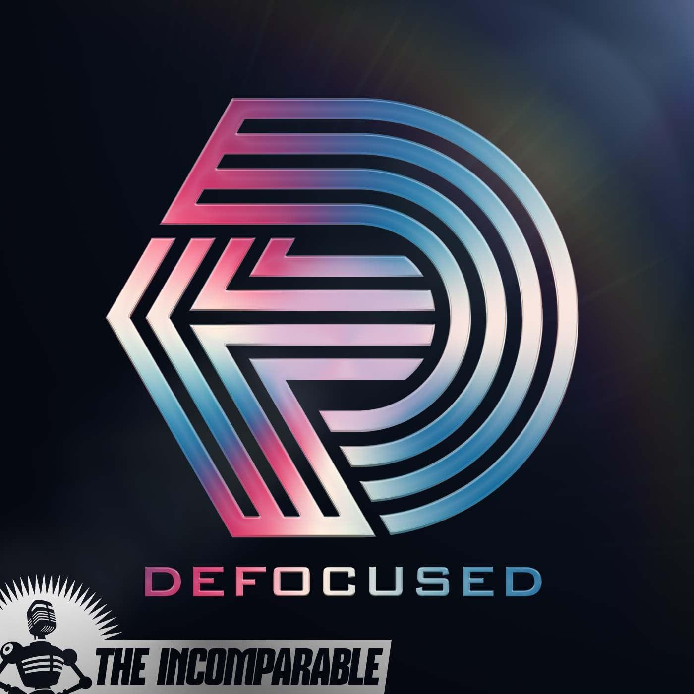 The Defocused Podcast